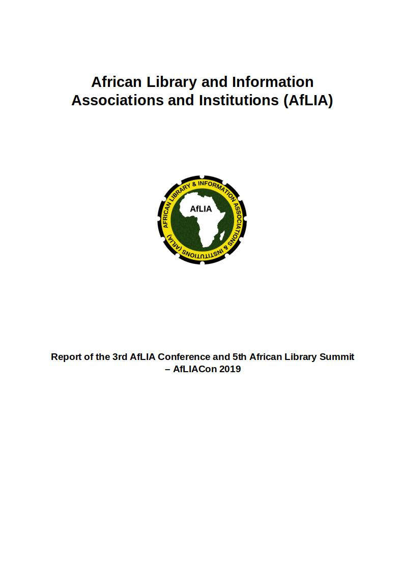 Report of the 3rd AfLIA Conference and 5th African Library Summit